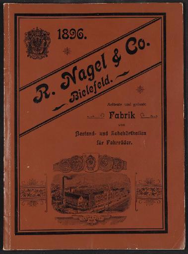 R. Nagel u. Co., Fabrik von Bestand- und Zubehörtheilen für Fahrräder, Katalog 1896