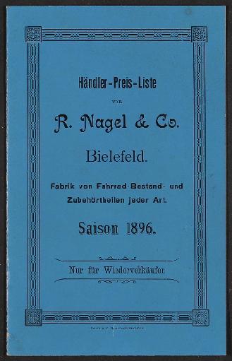 R. Nagel u. Co., Fabrik von Bestand- und Zubehörtheilen für Fahrräder, Preisliste 1896